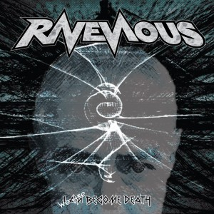 ravenous we are become death album cover