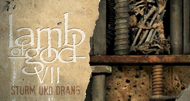 lamb of god VII - STRUM UND DRANS