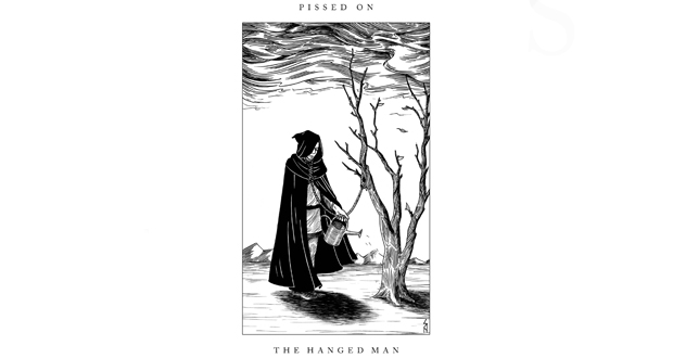 Pissed On - The Hanged Man