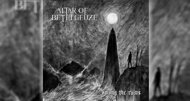 Altar of Betelgeuze - Among the Ruins