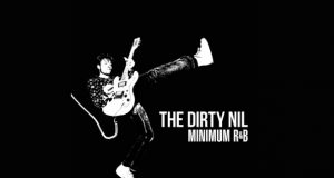 The Dirty Nil - Minimum RB