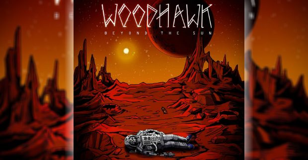 Woodhawk – Beyond The Sun