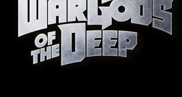 War Gods Of The Deep - Monsters, Magic & Mayhem