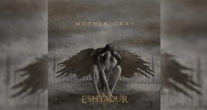 Eshtadur - Mother Gray