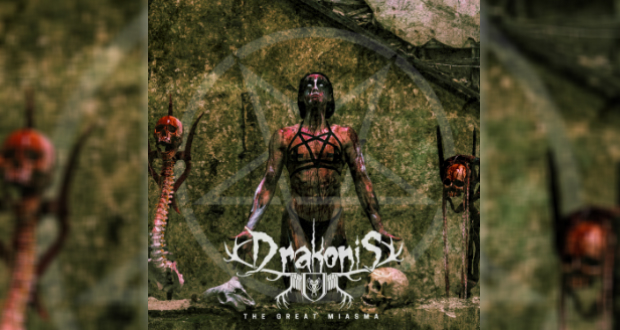 Drakonis – The Great Miasma