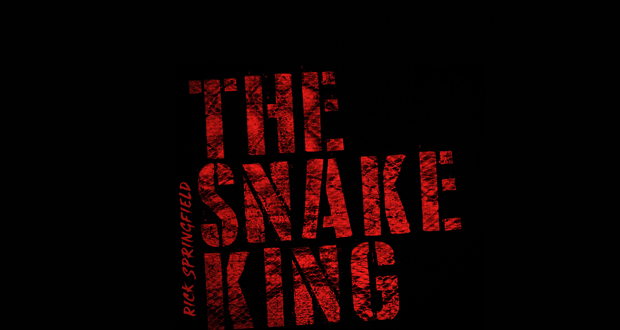 RICK SPRINGFIELD .. The Snake King
