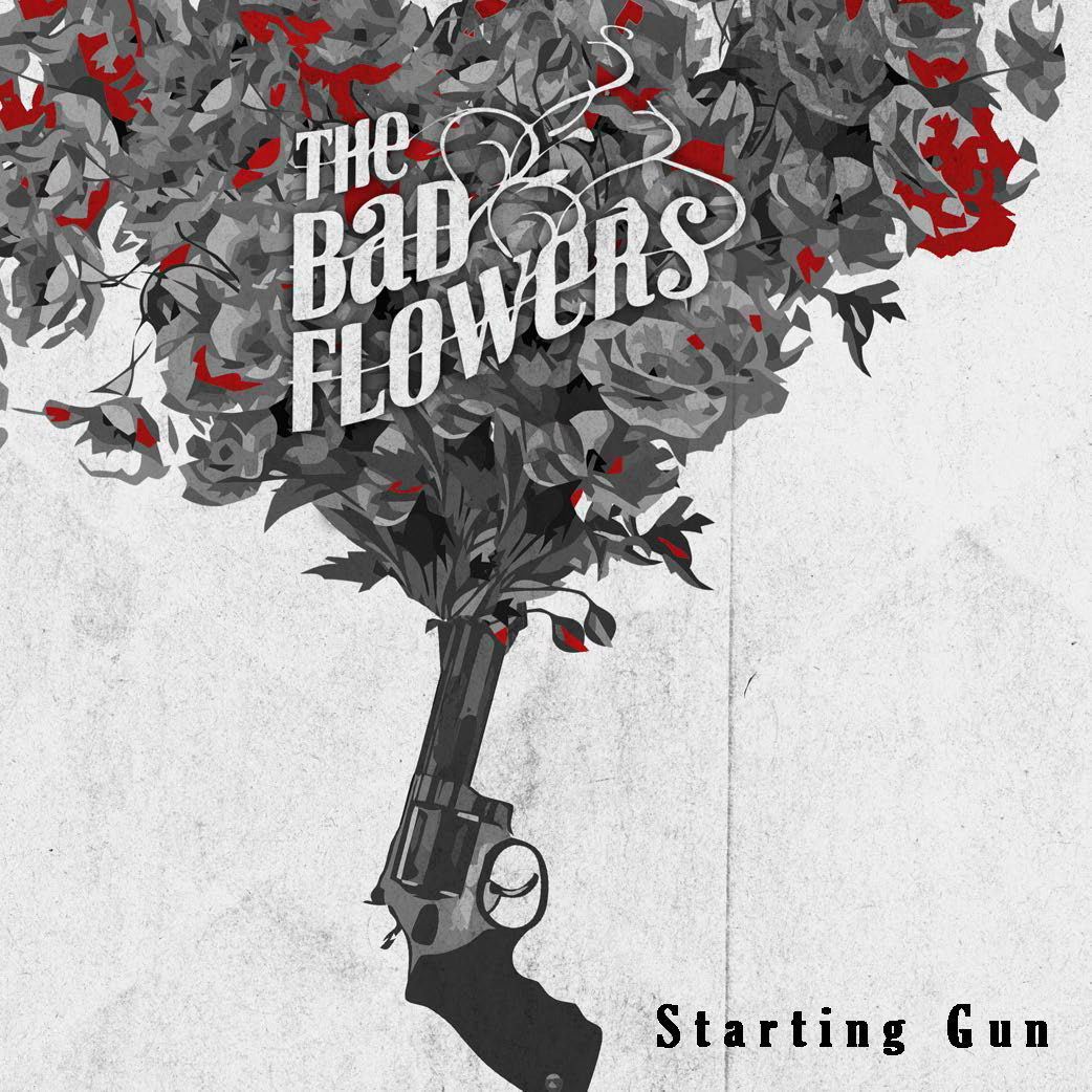 The Bad Flowers_Starting Gun_artwork