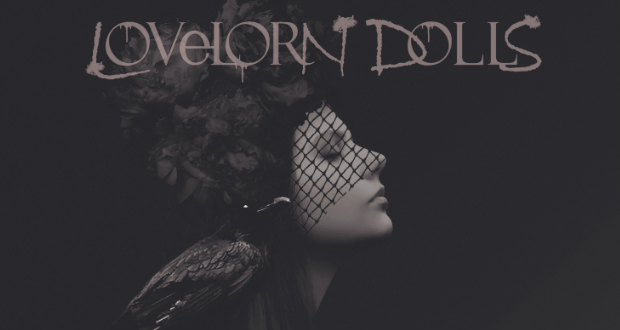 LOVELORN DOLLS — Darker Ages