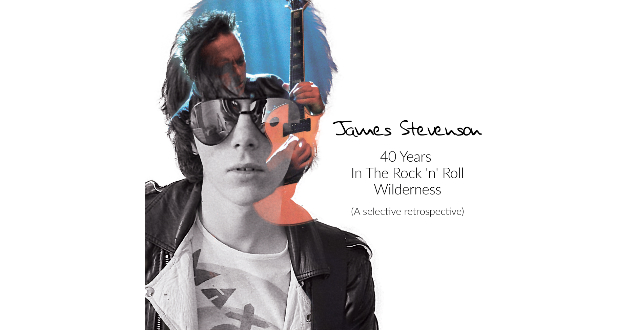 James Stevenson 40 Years in the Rock 'n' Roll Wilderness (CD1)