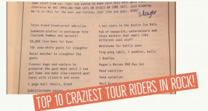 Craziest Tour Riders in Rock