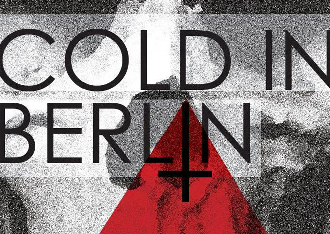 Cold In Berlin '…And Yet' Album Review