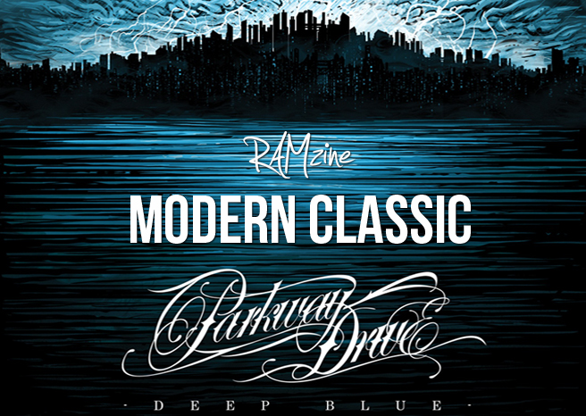 RAMzine Modern Classics #2 Parkway Drive – Deep Blue