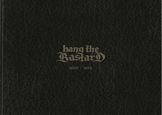 Hang the Bastard '2009-2012' Album Review