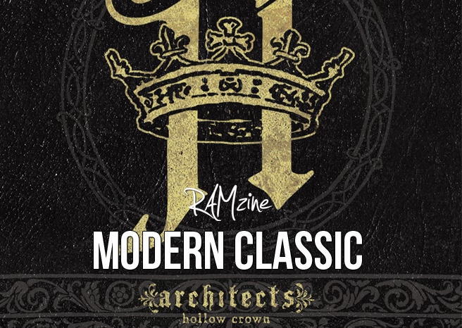 Modern Classics: Architects 'Hollow Crown'