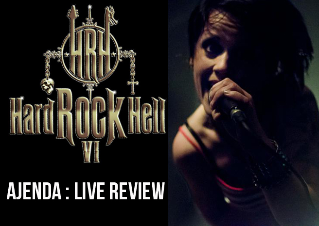 Live Review: Ajenda @ Hard Rock Hell