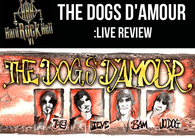 Live Review: The Dogs D'Amour @ Hard Rock Hell