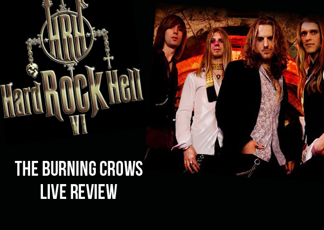 Live Review: The Burning Crows @ Hard Rock Hell