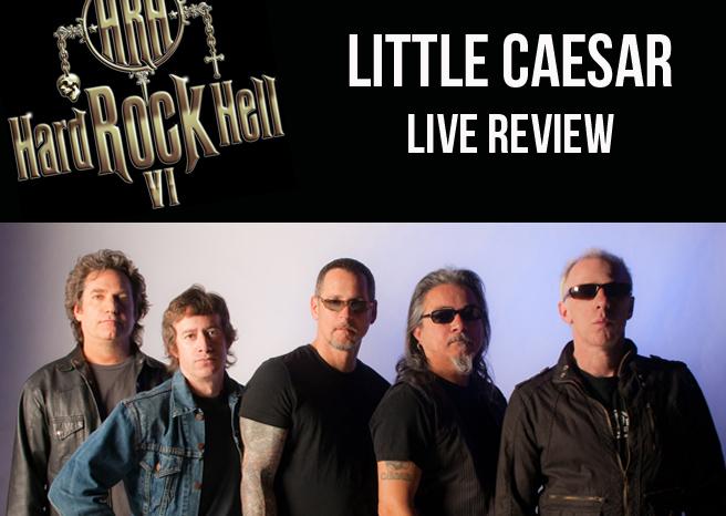 Live Review: Little Caesar @ Hard Rock Hell
