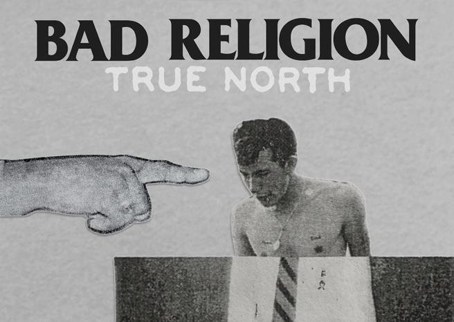 Bad Religion 'True North' Album Review