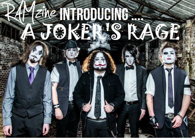 RAMzine Introduces… A Joker's Rage