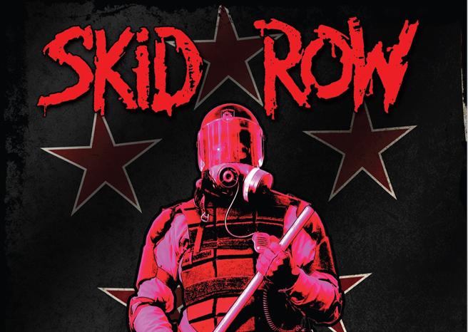 Skid Row: United World Rebellion – Chapter One