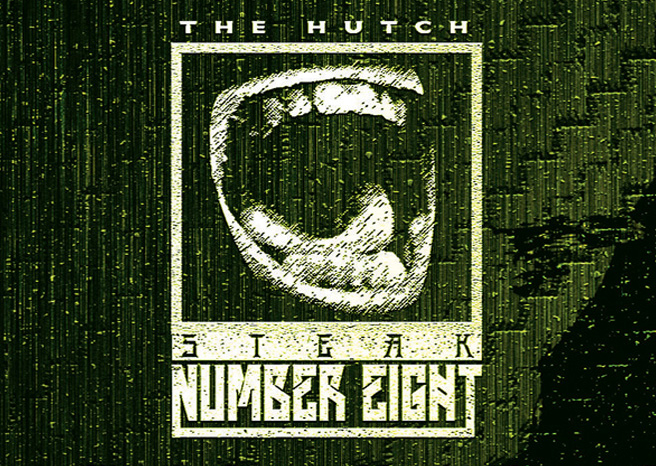 Steak Number Eight – The Hutch