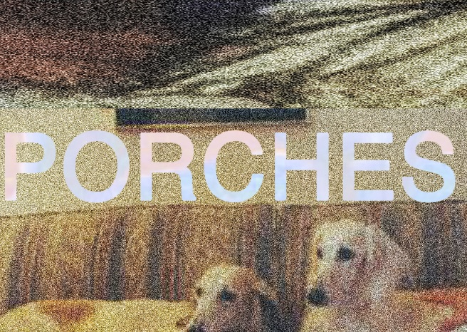 Porches. announce new record and share new song