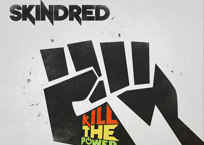 Skindred – Kill The Power