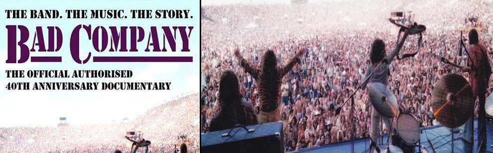 Bad Company: THE BAND. THE MUSIC. THE STORY. 40TH ANNIVERSARY DOCUMENTARY