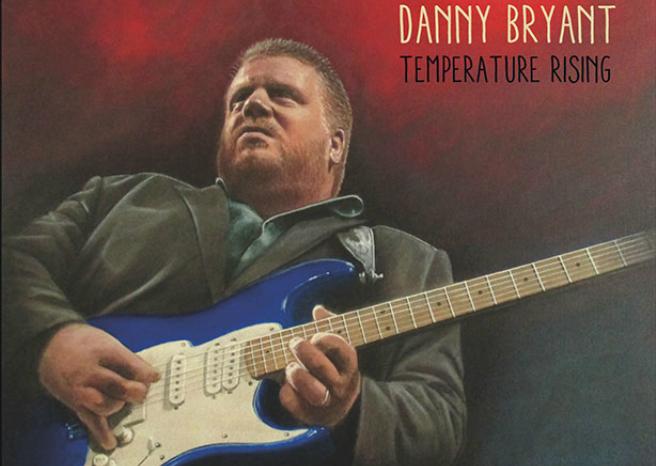 Danny Bryant – Temperature Rising