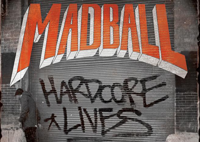 Review: Madball – Hardcore Lives