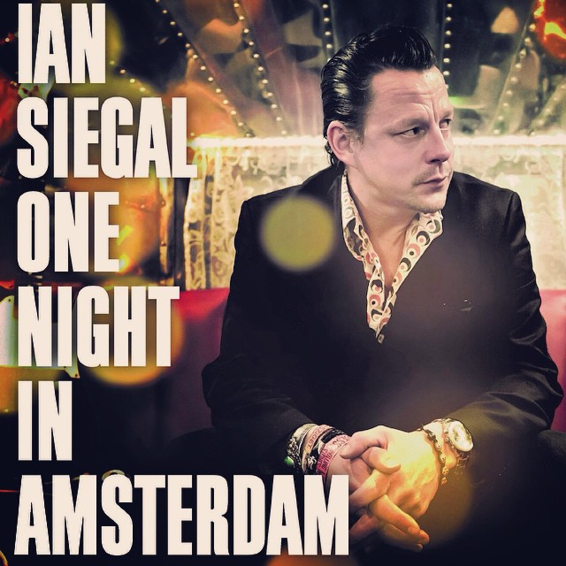Review: Ian Siegal – One Night In Amsterdam