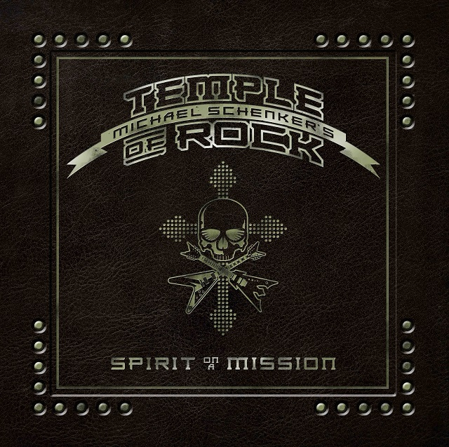 Review: Michael Schenker's Temple of Rock – Spirit On A Mission