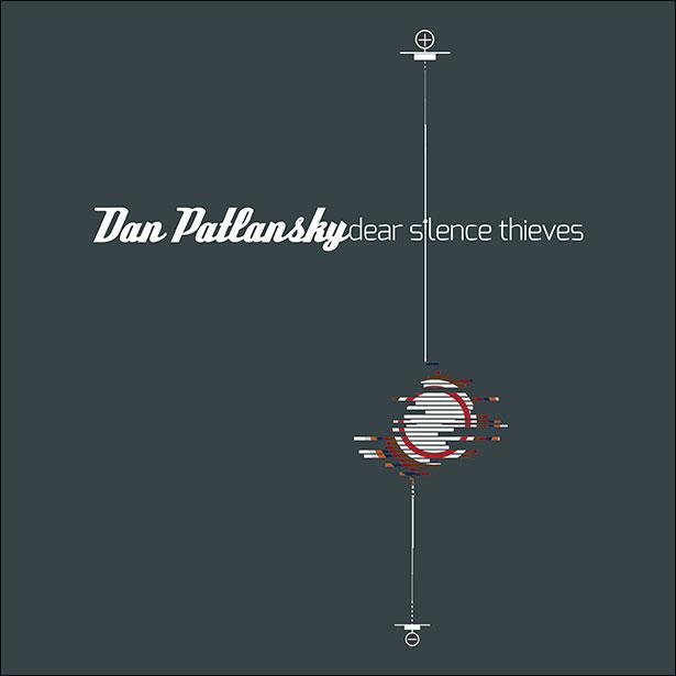 Review: Dan Patlansky – Dear Silence Thieves