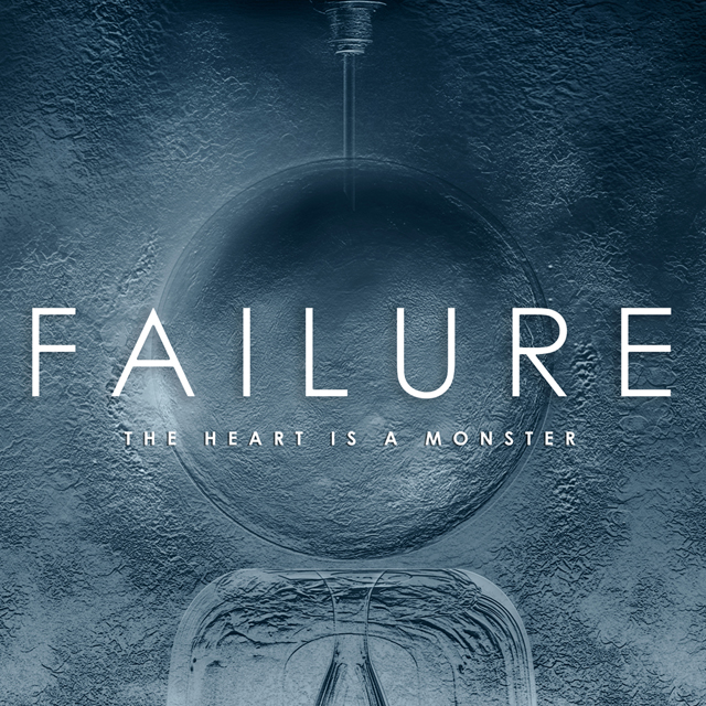 Review: Failure – The Heart Is A Monster