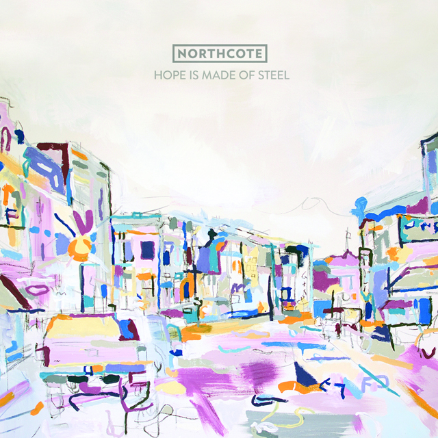 Review: Northcote – Hope Is Made of Steel