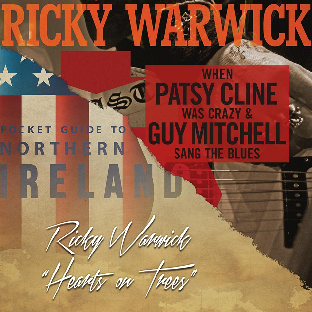 Review: Ricky Warwick – When Patsy Cline was Crazy (And Guy Mitchell Sang the Blues)/Hearts on Trees