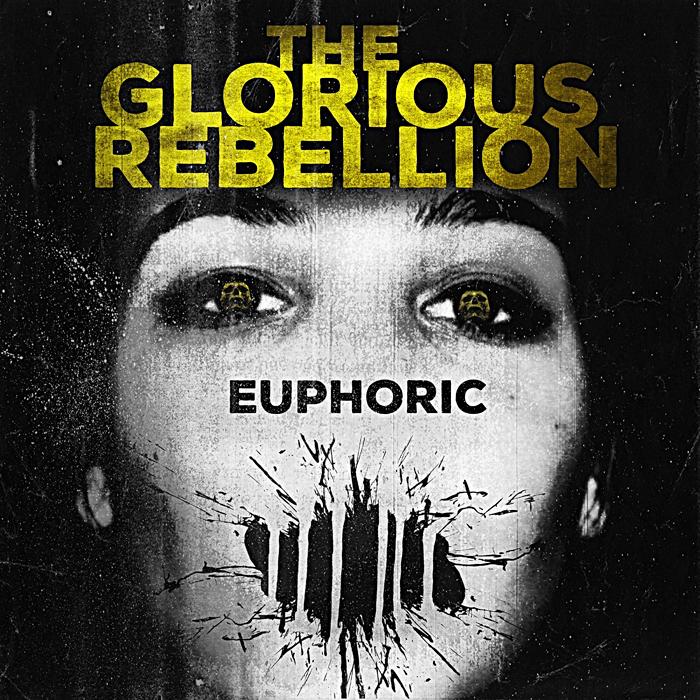 Review: The Glorious Rebellion – Euphoric