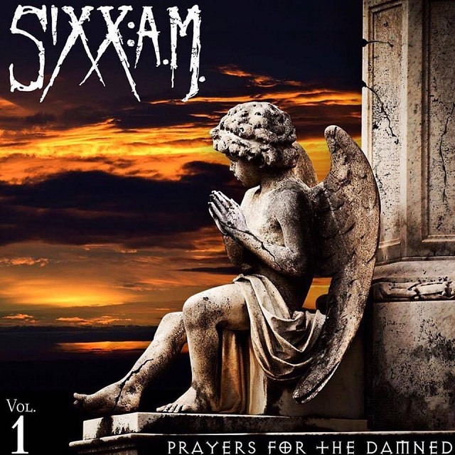 Review: Sixx AM 'Prayers For The Damned. Vol.1'