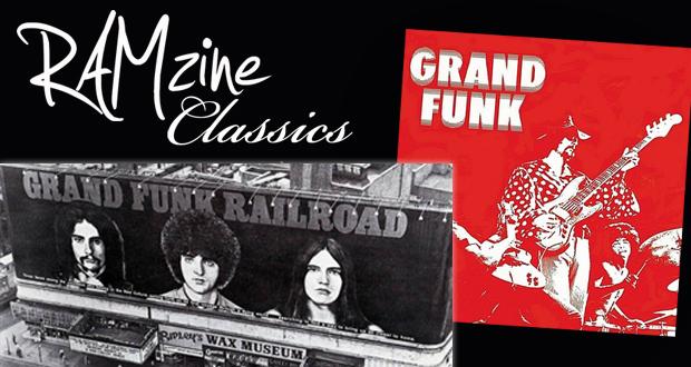 RAMzine Classic: Grand Funk by Grand Funk Railroad, released 1969