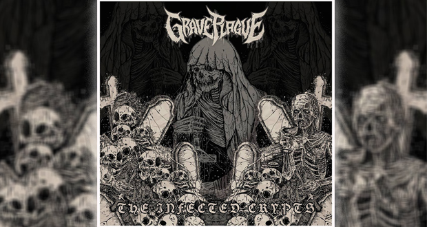 Grave Plague - The Infected Crypts