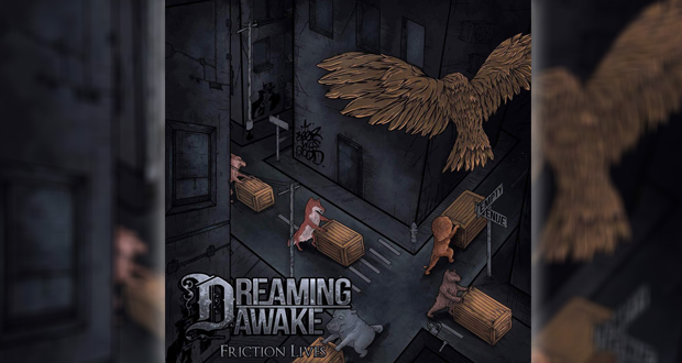 Dreaming Awake - Friction