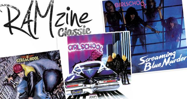 RAMzine Classic: Girlschool — Demolition, Hit And Run + Screaming Blue Murder