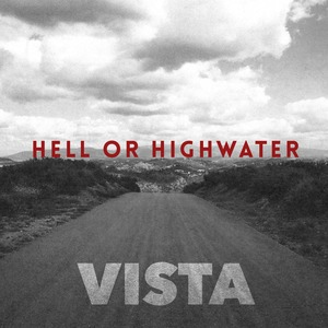 Hell or Highwater release debut track from upcoming album