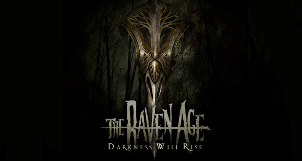 The Raven Age - Darkness Will Rise