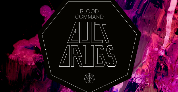 Review: Blood Command – Cult Drugs