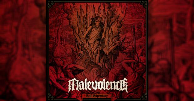 Review: Malevolence – Self Supremacy