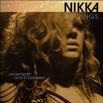 Nikka Costa - Underneath & In Between