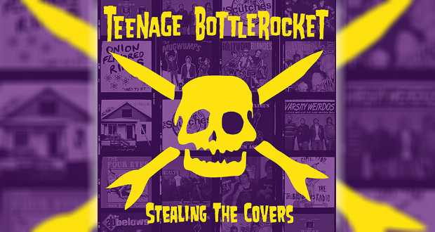 Review: Teenage Bottlerocket – Stealing The Covers
