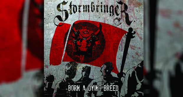 Review: STORMBRINGER – Born a Dying Breed